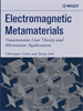 Electromagnetic Metamaterials:Transmission Line Theory and Microwave Applications -- 9780471754329