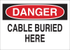 Brady B-401 Polystyrene Rectangle White Buried Cable or Line Sign - 14 in Width x 10 in Height - TEXT: DANGER CABLE BURIED HERE - 25531 -- 754476-25531