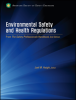 Environmental Safety and Health Regulations -- 978-1-885581-69-3