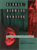 Global Biomass Burning:Atmospheric, Climatic, and Biospheric Implications -- 9780262310895