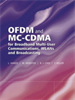 OFDM and MC-CDMA for Broadband Multi-User Communications, WLANs and Broadcasting -- 9780470861813