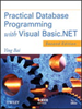 Practical Database Programming with Visual Basic.NET -- 9781118249833