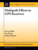 Multipath Effects in GPS Receivers: A Primer