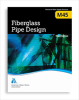 M45 Fiberglass Pipe Design, Third Edition -- 30045-3E