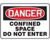 MCSP006VP - Safety Sign, Danger - Confined Space Do Not Enter, 7