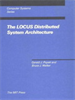 The LOCUS Distributed System Architecture -- 9780262288415