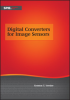 Digital Converters for Image Sensors -- ISBN: 9781628413892