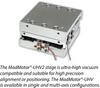 UHV Compatible Piezo Motor Stage -- MadMotor®-UHV piezo motor stage