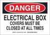 Brady B-555 Aluminum Rectangle White Electrical Safety Sign - 14 in Width x 10 in Height - TEXT: DANGER ELECTRICAL BOX COVERS MUST BE CLOSED AT ALL TIMES - 127023 -- 754473-75342