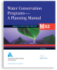 M52 Water Conservation Programs—A Planning Manual -- 30052