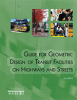 Guide for Geometric Design of Transit Facilities on Highways and Streets, 1st Edition -- TVF-1