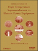 Applications of High Temperature Superconductors to Electric Power Equipment -- 9780470877890