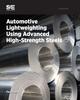 Automotive Lightweighting Using Advanced High-Strength Steels