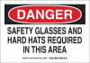 Brady B-555 Aluminum Rectangle White Personal Protection Equipment (PPE) Sign - 14 in Width x 10 in Height - TEXT: DANGER SAFETY GLASSES AND HARD HATS REQUIRED IN THIS AREA - 128787 -- 754473-77701