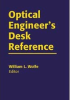 Optical Engineer's Desk Reference -- ISBN: 9780819452146