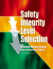 Safety Integrity Level Selection -- Systematic Methods Including Layer of Protection Analysis -- 978-1-55617-777-4