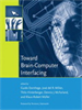 Toward Brain-Computer Interfacing -- 9780262256049