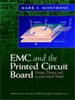 EMC and the Printed Circuit Board:Design, Theory, and Layout Made Simple -- 9780471723103