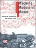 Machine Models of Music -- 9780262290982