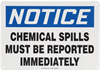 Notice Chemical Spills Must Be Reported Sign 10