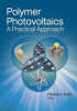 Polymer Photovoltaics: A Practical Approach -- ISBN: 9780819467812