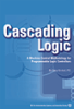 Cascading Logic: A Machine Control Methodology for Programmable Logic Controllers -- 978-1-55617-814-6