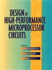 Design of High-Performance Microprocessor Circuits -- 9780470544365