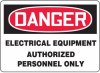 Danger Electrical Equipment Authorized Personnel Only Sign -- SGN610 - Image
