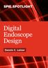 Digital Endoscope Design -- ISBN: 9781510601611