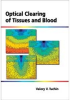 Optical Clearing of Tissues and Blood -- ISBN: 9780819460066