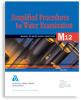 M12 Simplified Procedures for Water Examination, Fifth Edition -- 30012