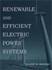 Renewable and Efficient Electric Power Systems -- 9780471668824