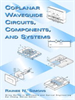 Coplanar Waveguide Circuits, Components, and Systems -- 9780471224754