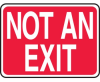 Not An Exit Sign -- SGN516 -Image