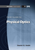 Field Guide to Physical Optics -- ISBN: 9780819485489