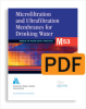 M53 Microfiltration and Ultrafiltration Membranes for Drinking Water, First Edition (PDF) -- 30053-PDF