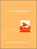 Evolutionary Robotics:The Biology, Intelligence, and Technology of Self-Organizing Machines -- 9780262256735