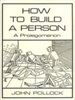 How to Build a Person:A Prolegomenon -- 9780262281768