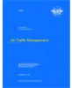 Air Traffic Management - Procedures for Air Navigation Services (PANS-ATM), (Doc 4444)
