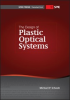 The Design of Plastic Optical Systems -- ISBN: 9780819472403