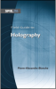 Field Guide to Holography -- ISBN: 9780819499578