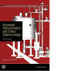 Successful Instrumentation and Control Systems Design, Second Edition (with CD)