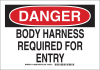 Brady B-401 Polystyrene Rectangle White Personal Protection Equipment (PPE) Sign - 14 in Width x 10 in Height - TEXT: BODY HARNESS REQUIRED FOR ENTRY - 129100 -- 754473-78048