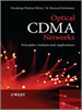Optical CDMA Networks:Principles, Analysis and Applications -- 9781119941330