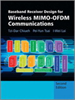 Baseband Receiver Design for Wireless MIMO-OFDM Communications -- 9781118188194