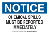 Brady B-401 Polystyrene Rectangle White Chemical, Biohazard, Hazardous & Flammable Material Sign - 10 in Width x 7 in Height - TEXT: NOTICE CHEMICAL SPILLS MUST BE REPORTED IMMEDIATELY - 126433 -- 754473-74613
