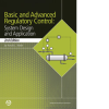 Basic and Advanced Regulatory Control: System Design and Application, 2nd Edition