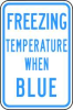Facility Sign,Freezing Temperature -- 14L035