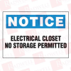 """PANDUIT PPS0710N203 ( (PRICE/PC) POLYESTER ADHESIVE SIGN, 7.0"""" H X 10.0"""" W, NOTICE HEADER, 'ELECTRICAL CLOSET NO STORAGE PERMITTED' (LEGEND), POLYESTER ADHESIVE, BLUE AND BLACK/WH... -Image"""