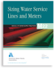 M22 Sizing Water Service Lines and Meters, Second Edition -- 30022